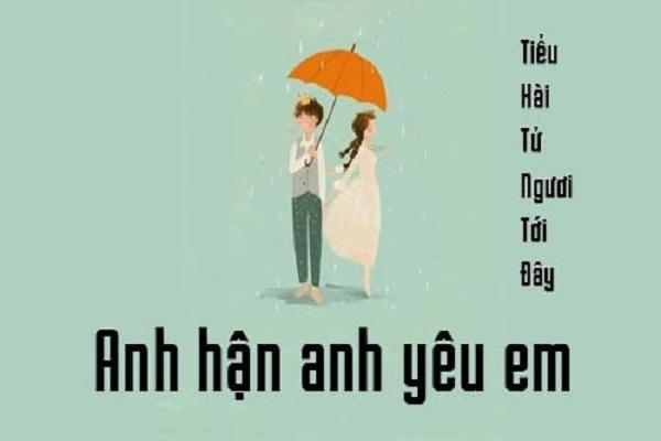Anh hận anh yêu em